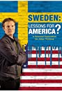 Sweden: Lessons for America? A personal exploration by Johan Norberg