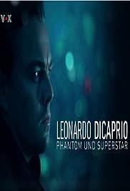 Leonardo DiCaprio - Phantom und Superstar Poster
