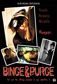 Primary photo for Binge & Purge