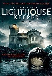 Edgar Allan Poe's Lighthouse Keeper (2016) - IMDb