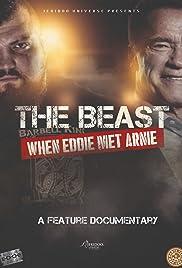 The Beast: When Eddie met Arnie Poster