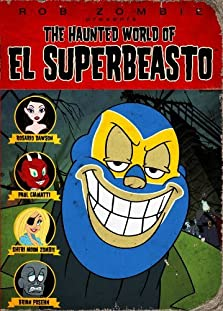 The Haunted World of El Superbeasto (2009 Video)