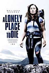 A Lonely Place to Die (2011) Poster - Movie Forum, Cast, Reviews