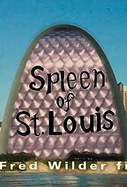 Spleen of St. Louis Poster