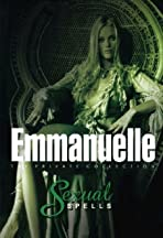 Emmanuelle Private Collection: Sexual Spells