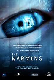The Warning (2012) Poster - Movie Forum, Cast, Reviews