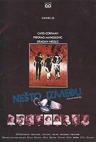 Caris Corfman, Predrag 'Miki' Manojlovic, and Dragan Nikolic in Nesto izmedju (1982)