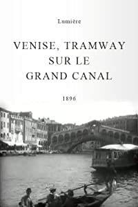 Websites to download the latest movies Venise, tramway sur le Grand Canal France [FullHD]