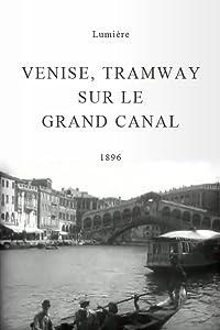 Venise, tramway sur le Grand Canal France