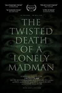 Watch new movies The Twisted Death of a Lonely Madman [mts]