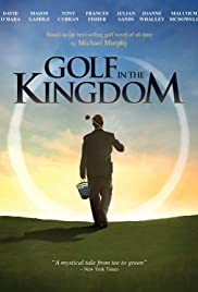 Golf in the Kingdom (2010) 720p