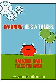 Talking Carl Talks Too Much Poster