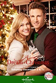 d2e707f13cc0 A Dream of Christmas (TV Movie 2016) - IMDb