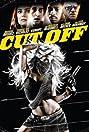 Cut Off (2006) Poster