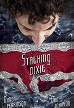Stalking Dixie