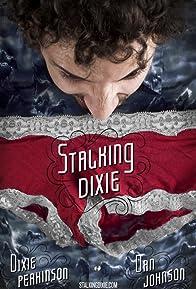 Primary photo for Stalking Dixie