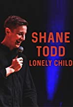Shane Todd: Lonely Child