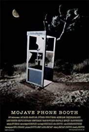 Mojave Phone Booth (2006) Poster - Movie Forum, Cast, Reviews