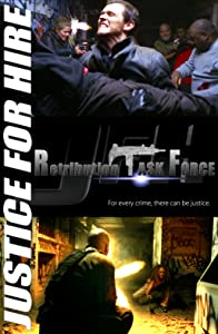 Watch free dvd hollywood movies JFH: Justice for Hire - Retribution Task Force USA [FullHD]