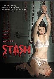 Stash(2007) Poster - Movie Forum, Cast, Reviews
