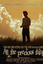 All the Precious Things (2015) filme kostenlos
