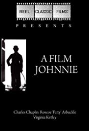 A Film Johnnie (1914) Poster - Movie Forum, Cast, Reviews