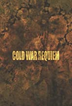 Cold War Requiem