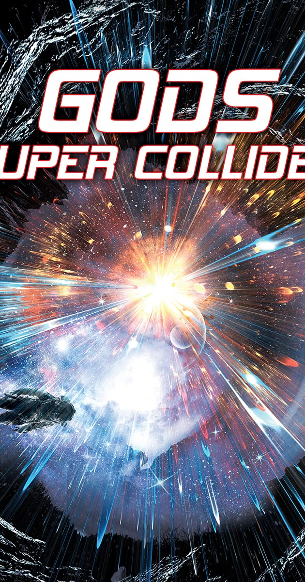 Gods Super Collider (Video 2018) - Full Cast & Crew - IMDb