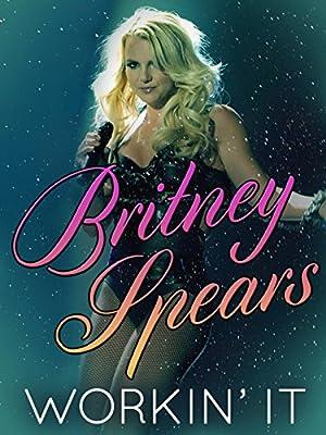 Where to stream Britney Spears: Workin' It