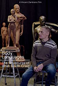 Brian Booth Craig in Body Languages: The Sculptures of Brian Booth Craig (2020)