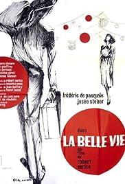 95411bf9bbb2 La belle vie (1963) - IMDb