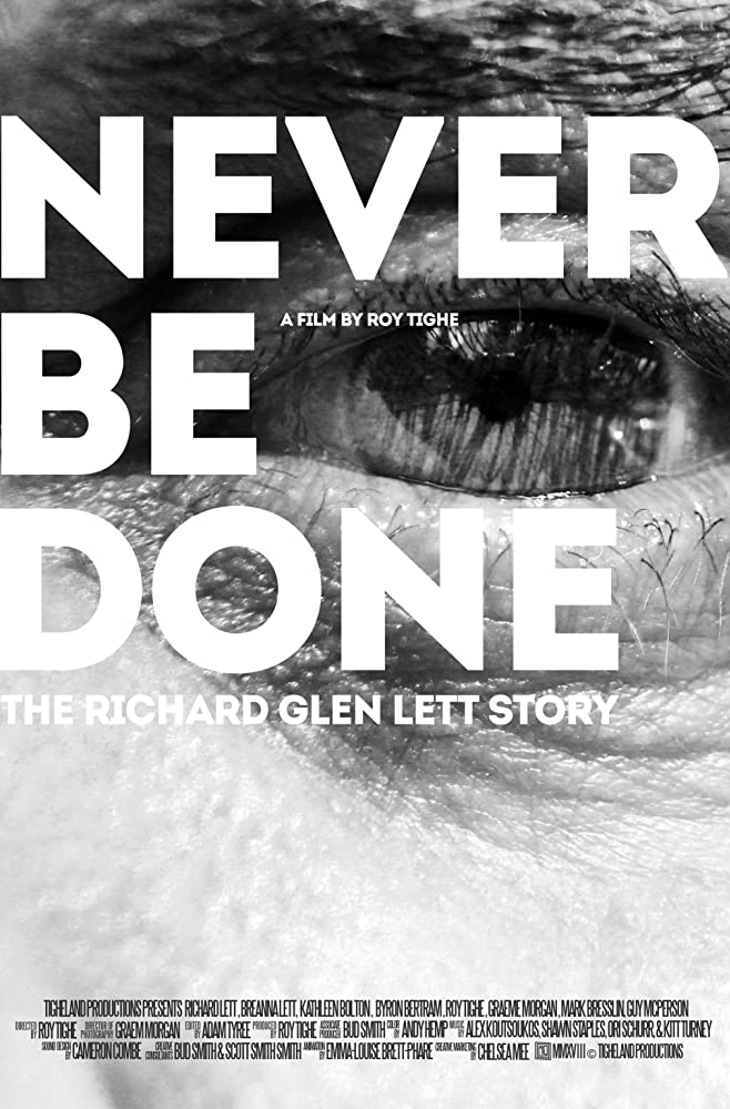 Never Be Done: The Richard Glen Lett Story (2018)