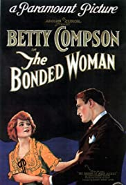 The Bonded Woman Poster