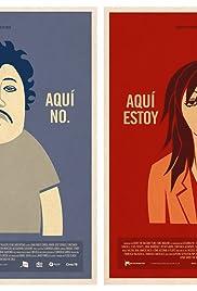 Aqui Estoy, Aqui No Poster