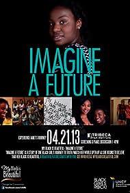 Imagine a Future (2013)