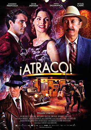 Where to stream ¡Atraco!
