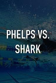 Phelps vs. Shark: Great Gold vs. Great White (2017)