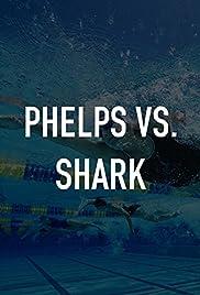 Phelps vs. Shark: Great Gold vs. Great White Poster