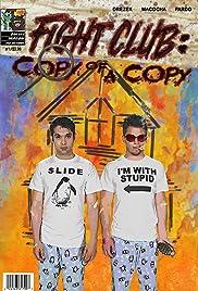 Fight Club: Copy of a Copy(2015) Poster - Movie Forum, Cast, Reviews