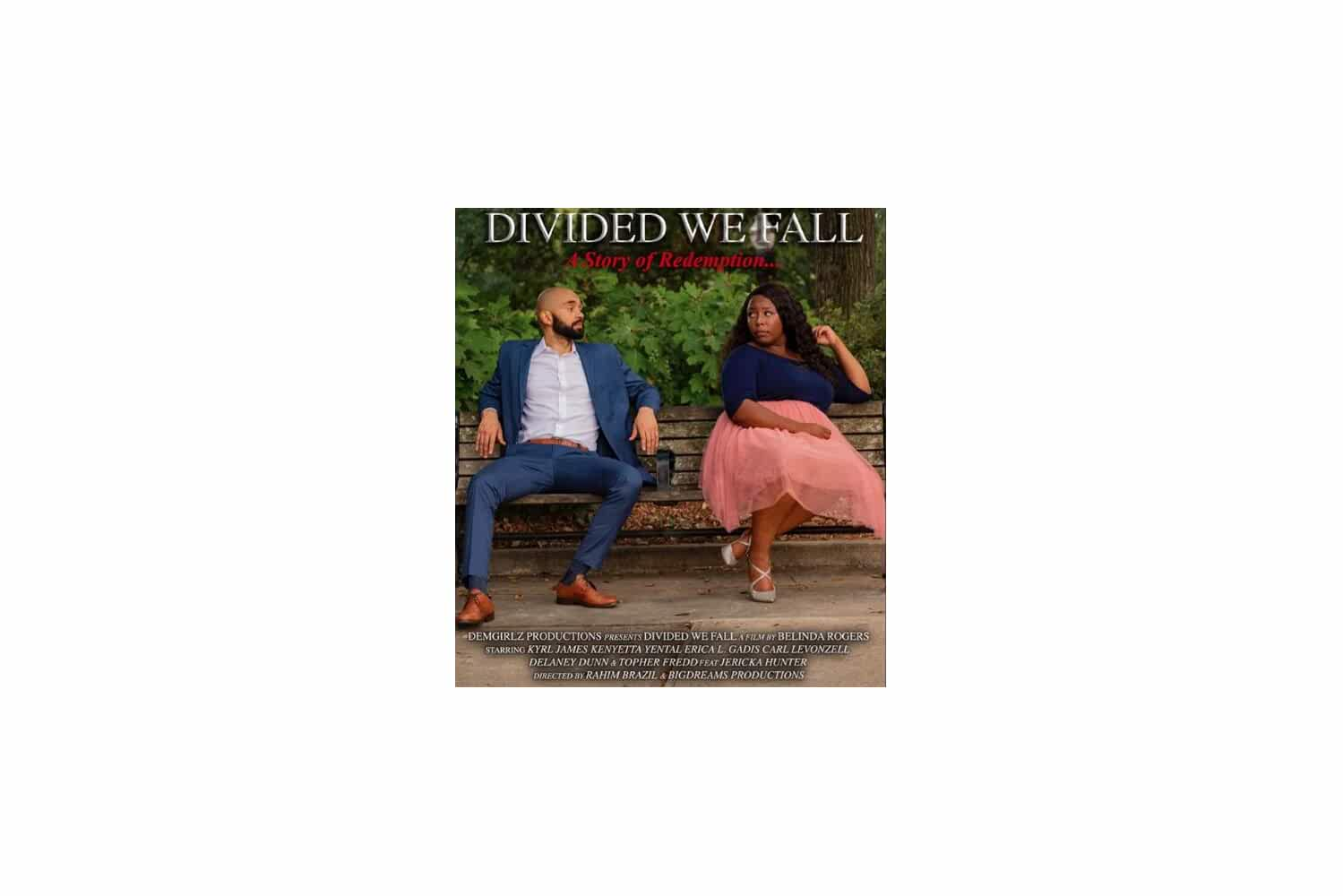 Divided We Fall: A Story of Redemption (2018)