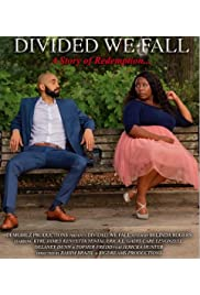 Divided We Fall: A Story of Redemption