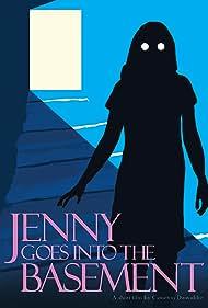 Jenny Goes into the Basement (2018)