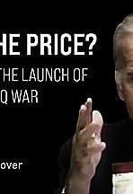 Worth the Price? Joe Biden and the Launch of the Iraq War