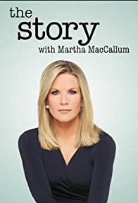Primary photo for The Story with Martha MacCallum