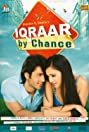 Iqraar: By Chance (2006) Poster