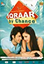 Iqraar: By Chance