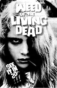 Hollywood movies 2018 free download hd Weed of the Living Dead [hddvd]