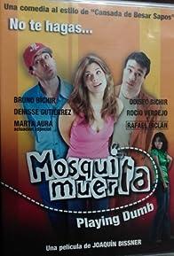 Primary photo for Mosquita muerta