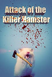 Attack of the Killer Hamster Poster