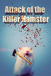 Direct free download english movies Attack of the Killer Hamster [720px]